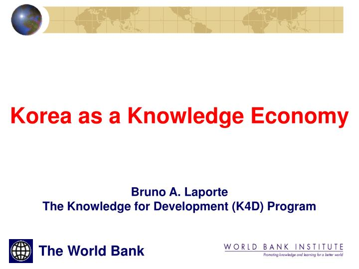 Korea as a Knowledge Economy