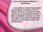 iv love is the supreme quality of christianity