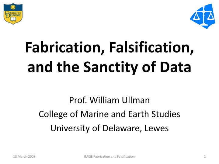 fabrication falsification and the sanctity of data n.
