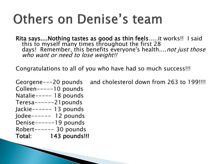 Others on Denise's team
