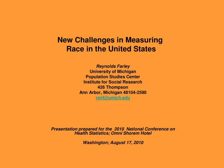 new challenges in measuring race in the united states n.