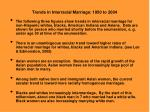 trends in interracial marriage 1950 to 2004
