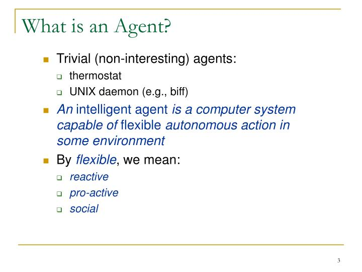 What is an agent1