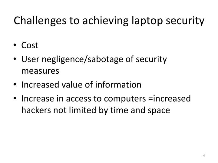 Challenges to achieving laptop security