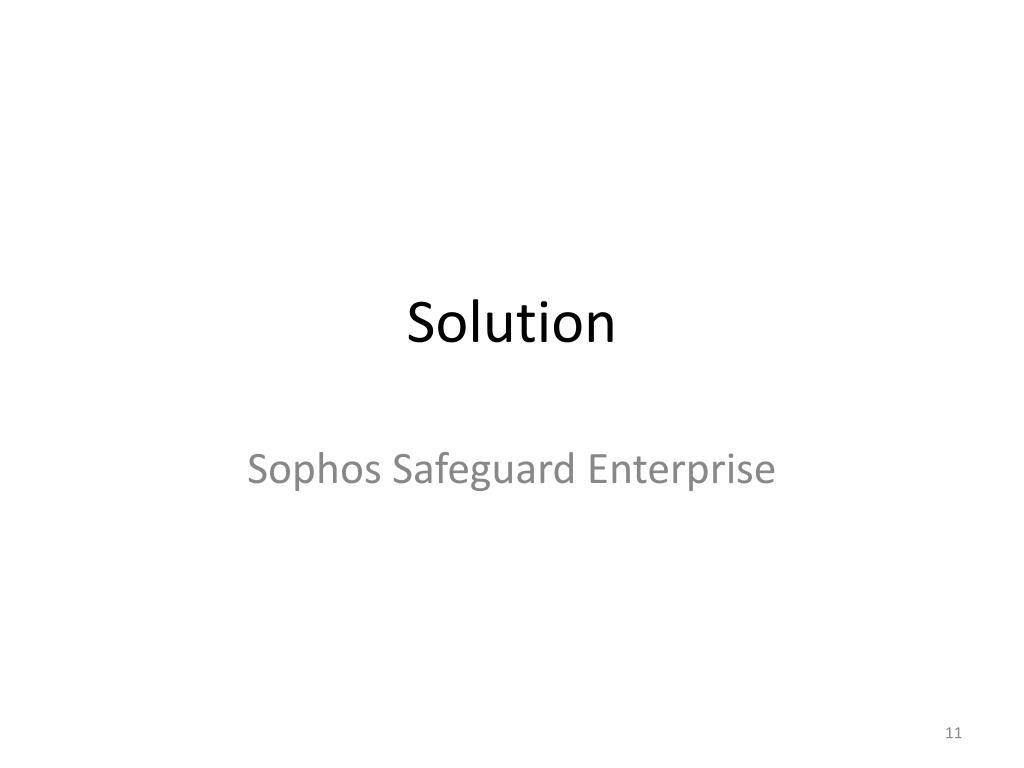 PPT - Sophos Safeguard Enterprise: A Solution for Data