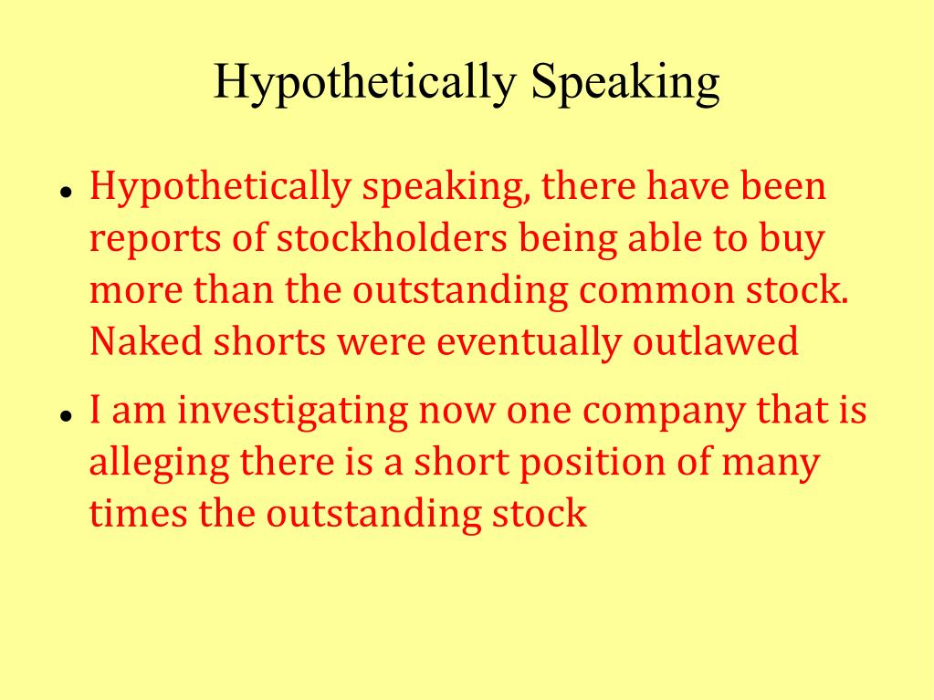 Hypothetically Speaking