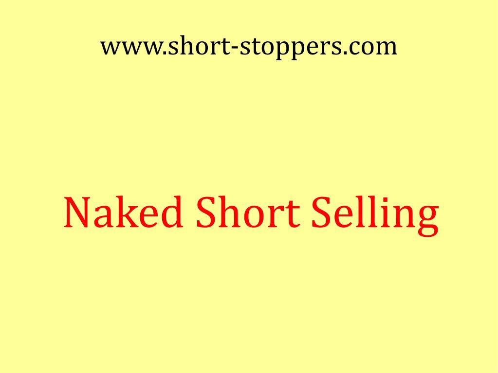 naked short selling l.