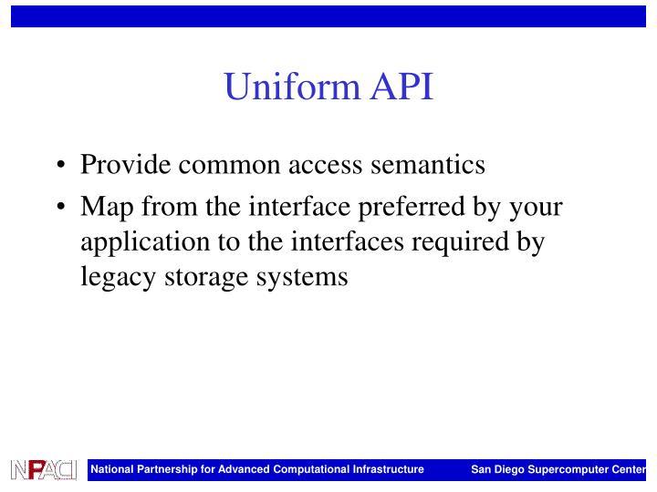 Uniform API
