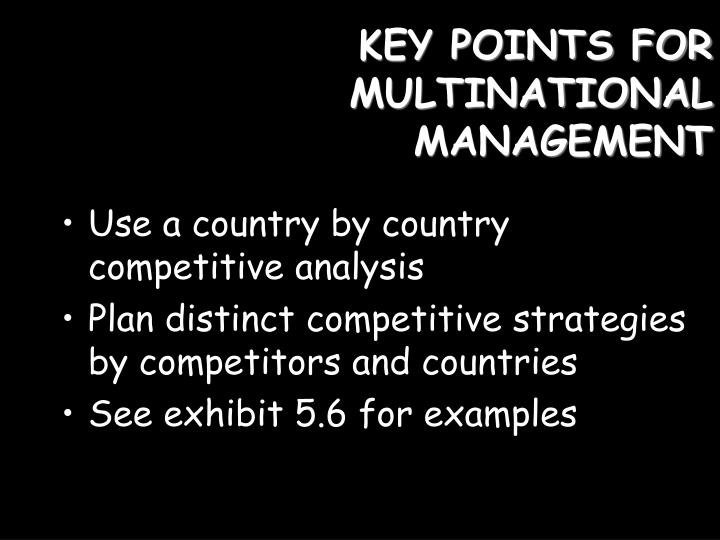 KEY POINTS FOR MULTINATIONAL MANAGEMENT