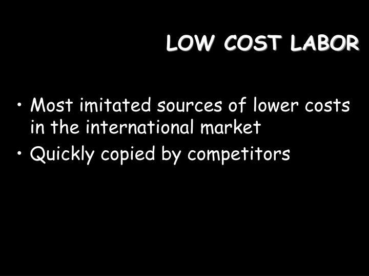 LOW COST LABOR