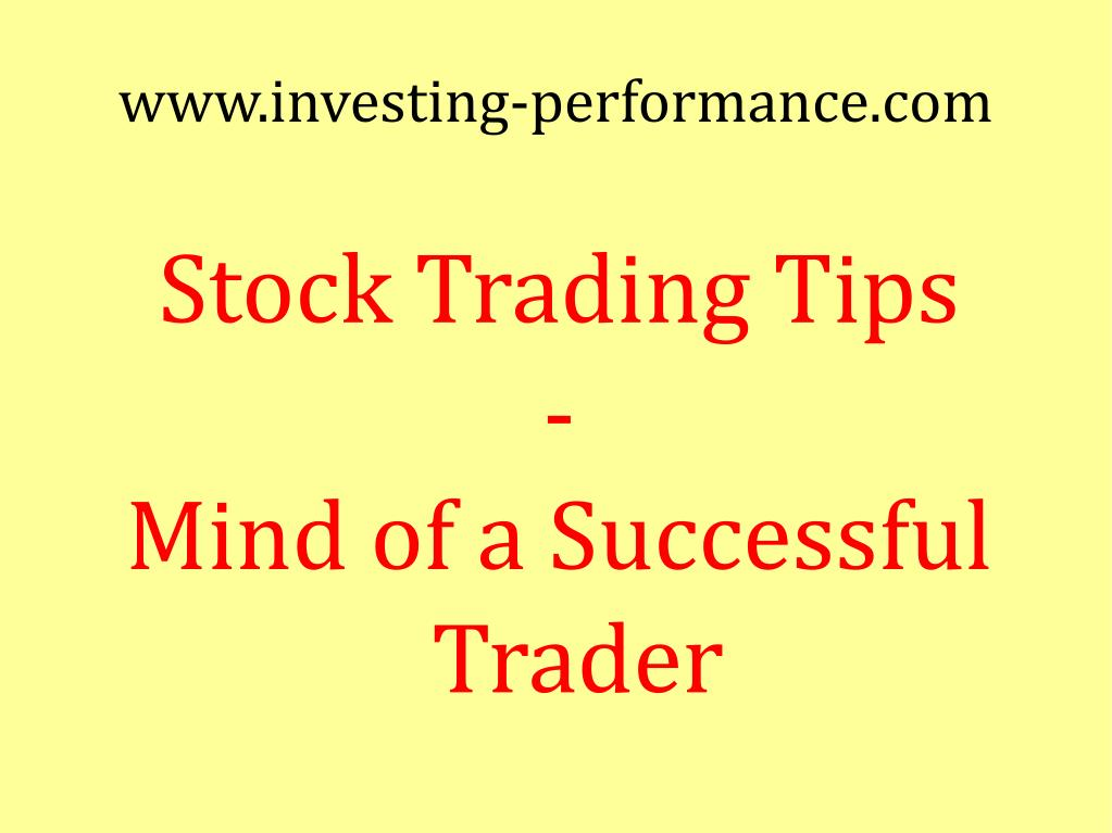 stock trading tips mind of a successful trader l.