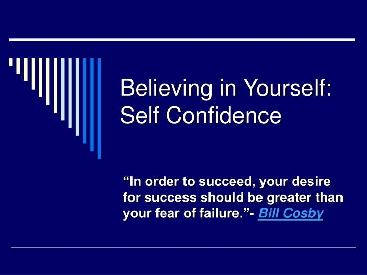 believing in yourself self confidence n.