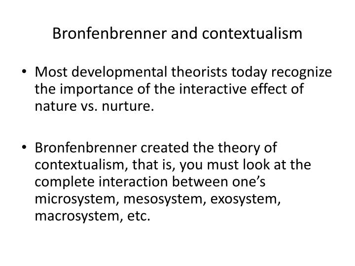 bronfenbrenner nature vs nurture