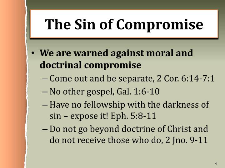 The Sin of Compromise