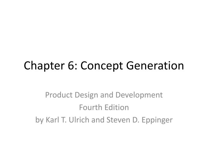 Chapter 6 concept generation