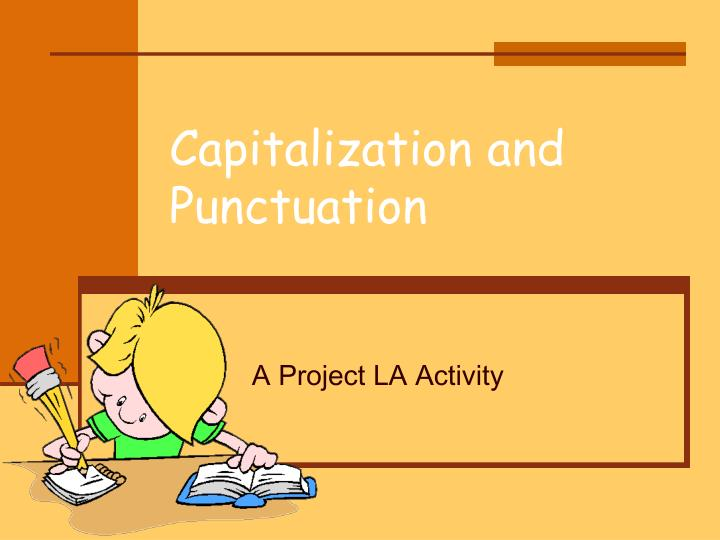 capitalization and punctuation n.