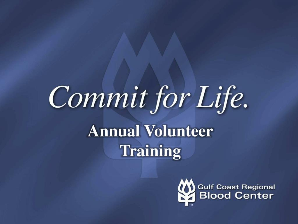 annual volunteer training l.
