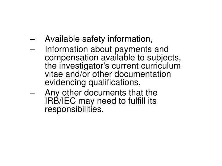 Available safety information,