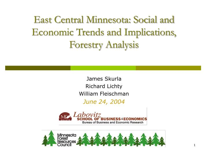 East central minnesota social and economic trends and implications forestry analysis