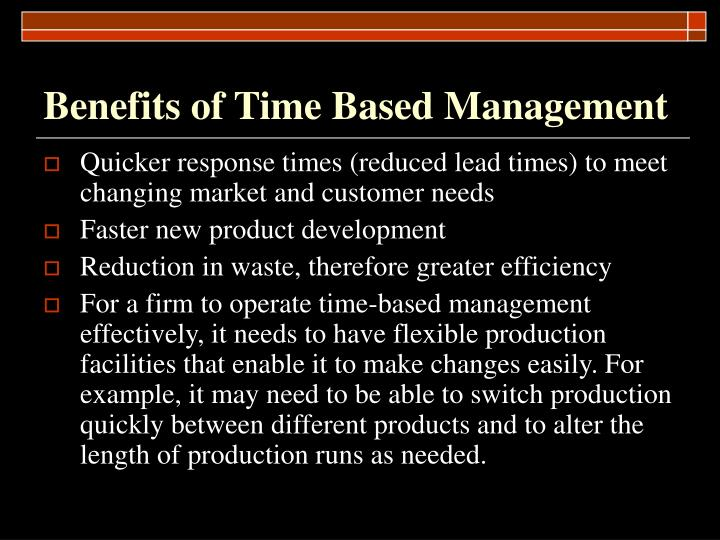 Benefits of Time Based Management