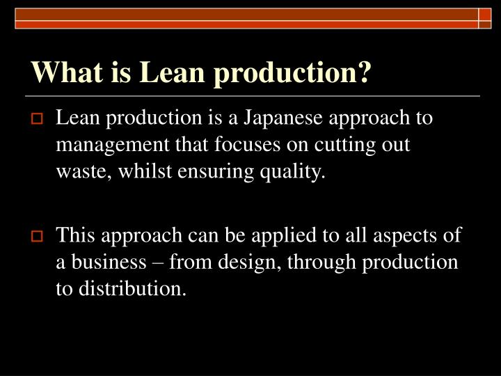 What is lean production