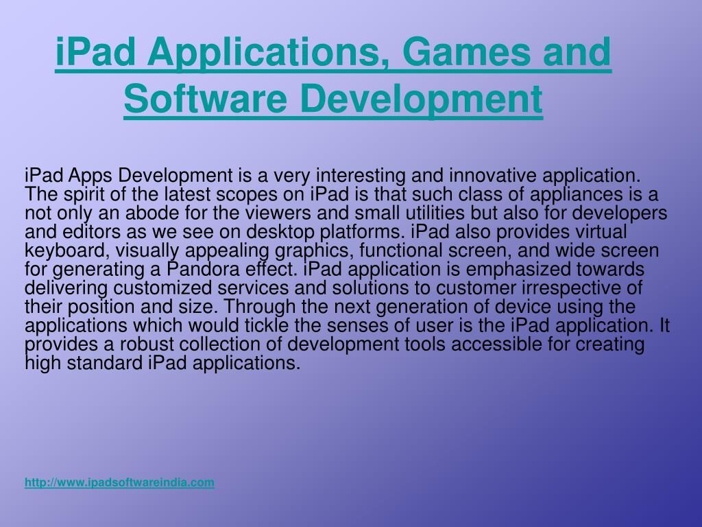 ipad applications games and software development l.