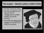 the leader martin luther 1483 1546