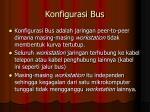 konfigurasi bus
