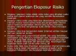 pengertian eksposur risiko