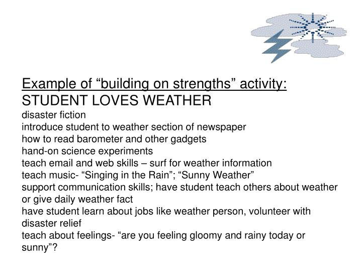 """Example of """"building on strengths"""" activity:"""