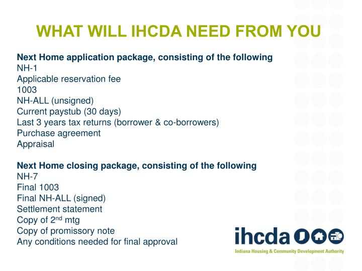 What will IHCDA need from you