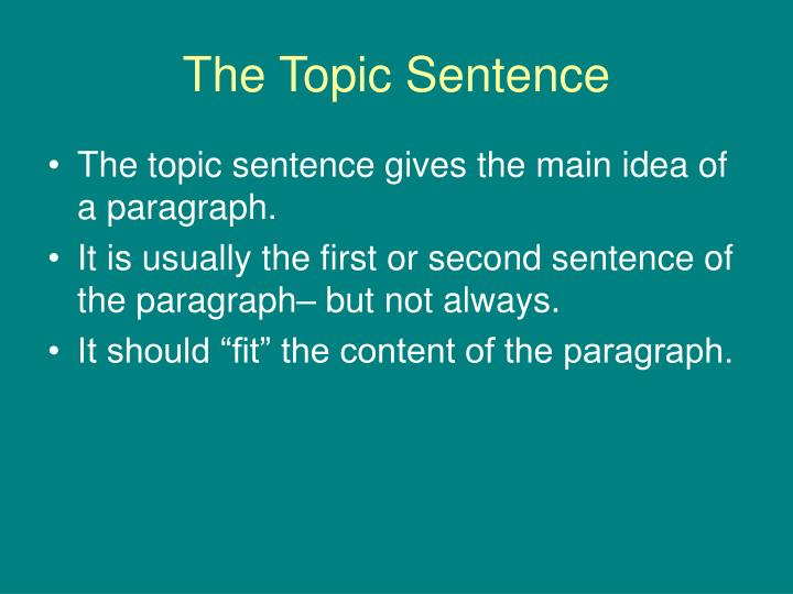 the topic sentence n.