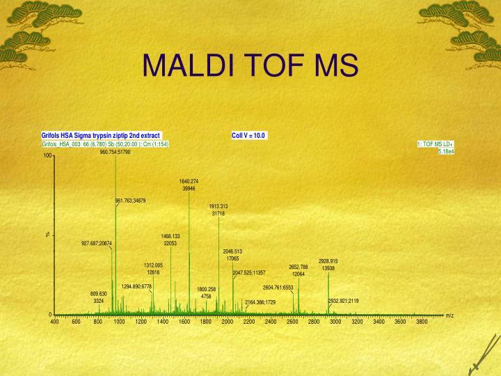 MALDI TOF MS