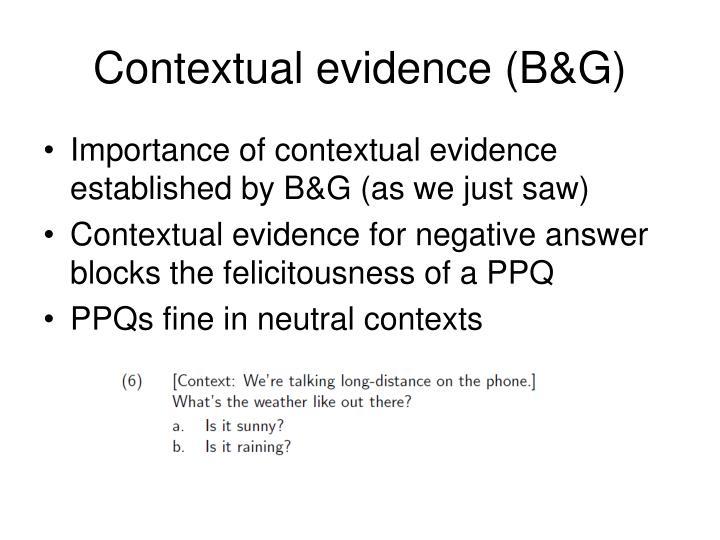 Contextual evidence b g