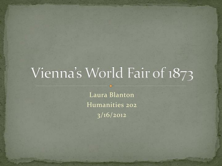 vienna s world fair of 1873 n.