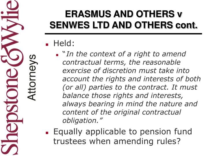 ERASMUS AND OTHERS v SENWES LTD AND OTHERS cont.