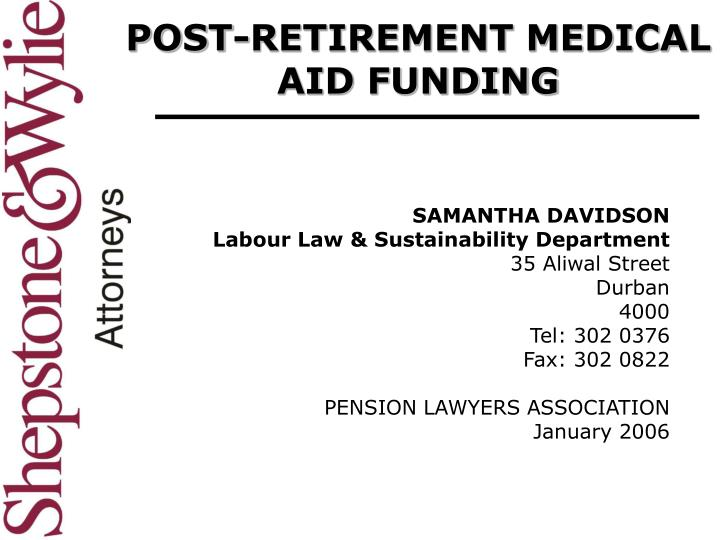 Post retirement medical aid funding