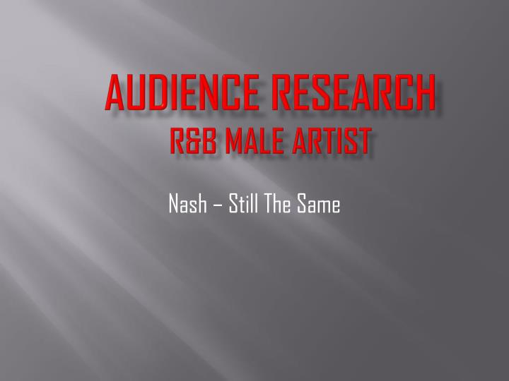 Audience research r b male artist