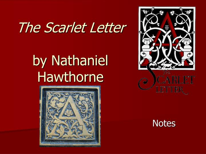 the scarlet letter by nathaniel hawthorne n.