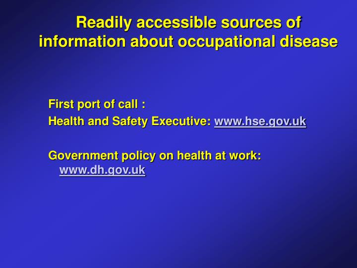 Readily accessible sources of information about occupational disease