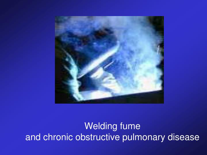 Welding fume
