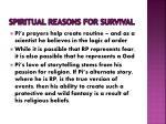 spiritual reasons for survival