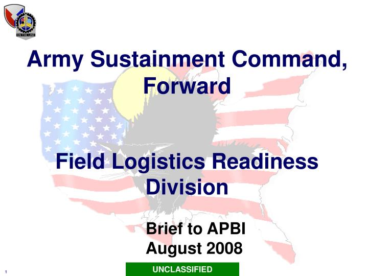 Ppt army sustainment command forward field logistics readiness army sustainment command toneelgroepblik Image collections