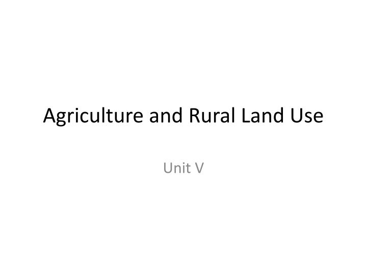 agriculture and rural land use n.