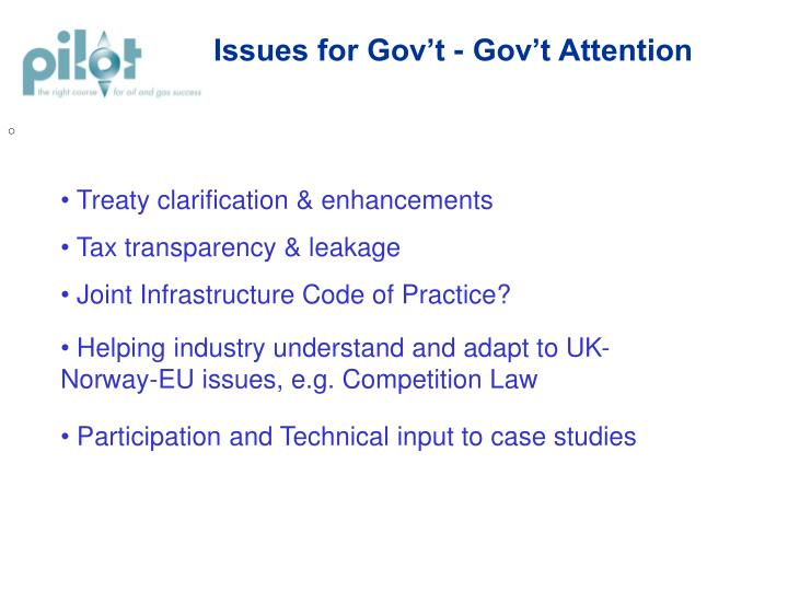 Issues for Gov't - Gov't Attention
