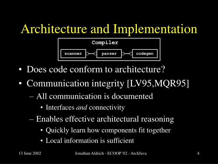 Architecture and Implementation