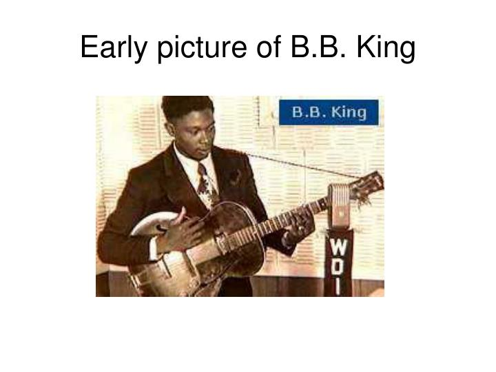 Early picture of B.B. King