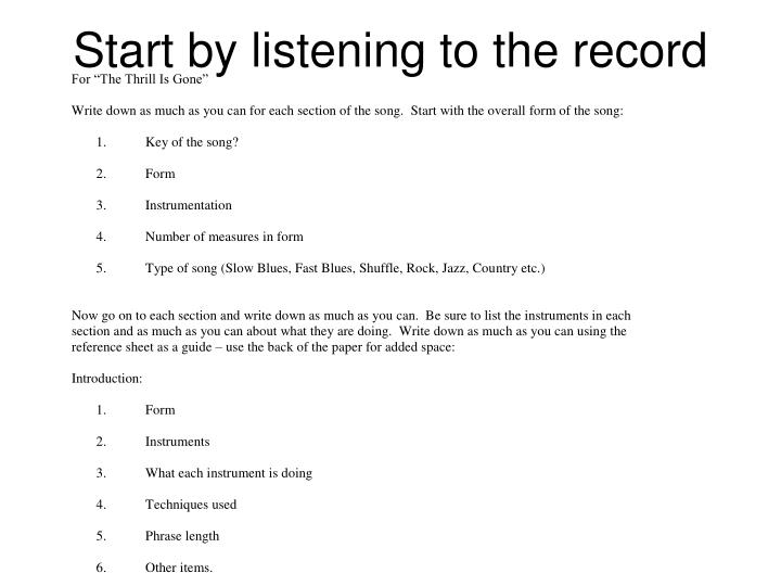 Start by listening to the record