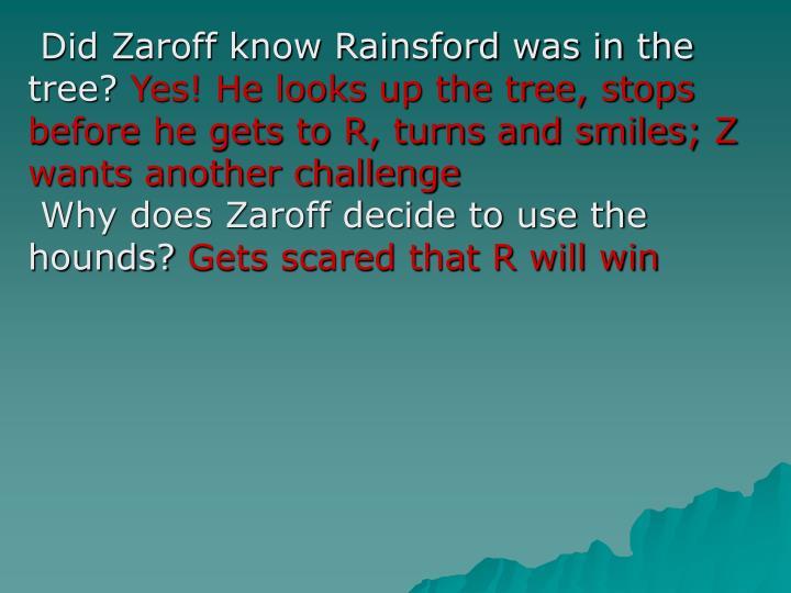 Did Zaroff know Rainsford was in the tree?