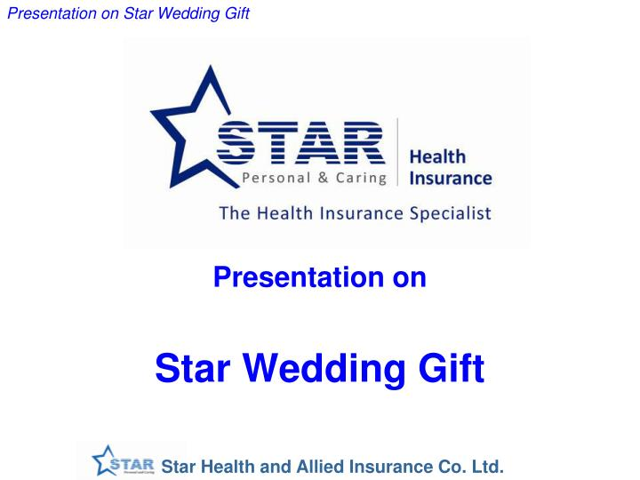 presentation on star wedding gift